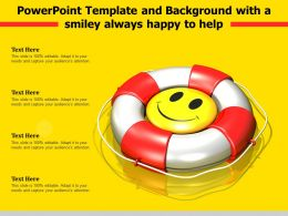 Powerpoint Template And Background With A Smiley Always Happy To Help
