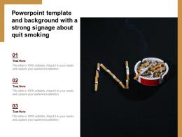 Powerpoint Template And Background With A Strong Signage About Quit Smoking
