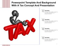 Powerpoint Template And Background With A Tax Concept And Presentation