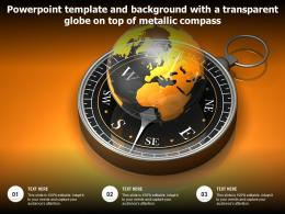 Powerpoint Template And Background With A Transparent Globe On Top Of Metallic Compass