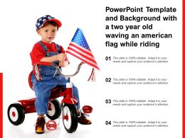 Powerpoint Template And Background With A Two Year Old Waving An American Flag While Riding