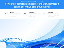 Powerpoint Template And Background With Abstract Art Design Decor Blue Background Vector