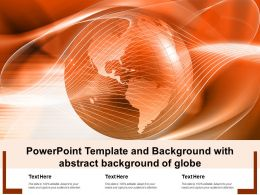 Powerpoint Template And Background With Abstract Background Of Globe