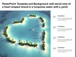 Powerpoint Template And Background With Aerial View Of A Heart Shaped Island In A Turquoise Water With A Yacht