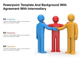 Powerpoint Template And Background With Agreement With Intermediary