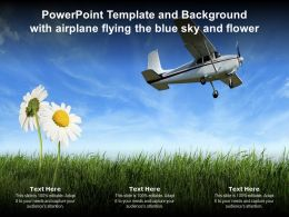 Powerpoint Template And Background With Airplane Flying The Blue Sky And Flower