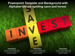 Powerpoint Template And Background With Alphabet Blocks Spelling Save And Invest