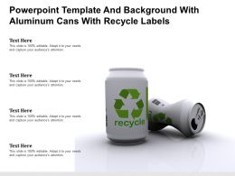 Powerpoint Template And Background With Aluminum Cans With Recycle Labels