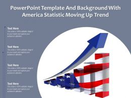 Powerpoint Template And Background With America Statistic Moving Up Trend