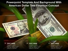 Powerpoint Template And Background With American Dollar Tree Financial Concept