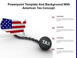 Powerpoint Template And Background With American Tax Concept