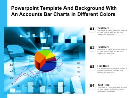 Powerpoint Template And Background With An Accounts Bar Charts In Different Colors