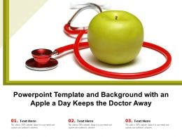 Powerpoint Template And Background With An Apple A Day Keeps The Doctor Away