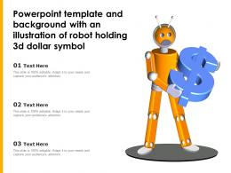 Powerpoint Template And Background With An Illustration Of Robot Holding 3d Dollar Symbol
