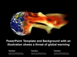 Powerpoint Template And Background With An Illustration Shows A Threat Of Global Warming