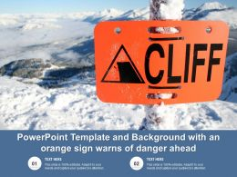 Powerpoint Template And Background With An Orange Sign Warns Of Danger Ahead