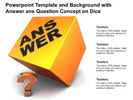 Powerpoint Template And Background With Answer Ans Question Concept On Dice