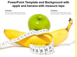Powerpoint Template And Background With Apple And Banana With Measure Tape