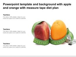 Powerpoint Template And Background With Apple And Orange With Measure Tape Diet Plan