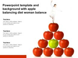 Powerpoint Template And Background With Apple Balancing Diet Woman Balance