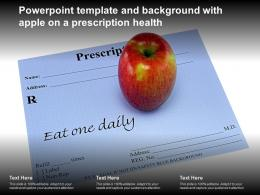 Powerpoint Template And Background With Apple On A Prescription Health