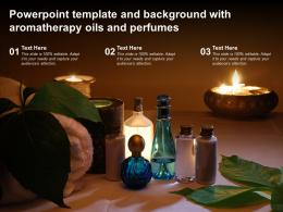 Powerpoint Template And Background With Aromatherapy Oils And Perfumes