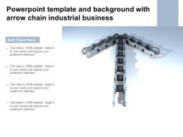 Powerpoint Template And Background With Arrow Chain Industrial Business
