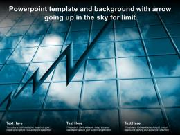 Powerpoint Template And Background With Arrow Going Up In The Sky For Limit