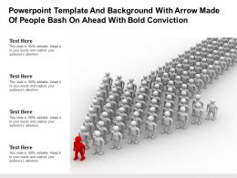 Powerpoint Template And Background With Arrow Made Of People Bash On Ahead With Bold Conviction