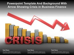 Powerpoint Template And Background With Arrow Showing Crisis In Business Finance