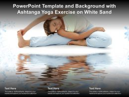 Powerpoint Template And Background With Ashtanga Yoga Exercise On White Sand