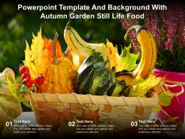 Powerpoint Template And Background With Autumn Garden Still Life Food