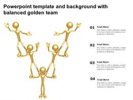 Powerpoint Template And Background With Balanced Golden Team