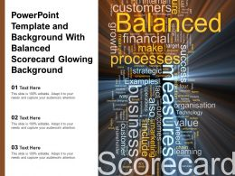 Powerpoint Template And Background With Balanced Scorecard Glowing Background