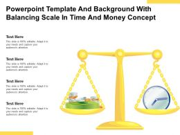 Powerpoint Template And Background With Balancing Scale In Time And Money Concept