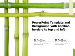 Powerpoint Template And Background With Bamboo Borders To Top And Left