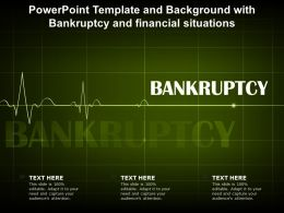 Powerpoint Template And Background With Bankruptcy And Financial Situations