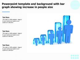 Powerpoint Template And Background With Bar Graph Showing Increase In People Size