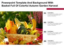 Powerpoint Template And Background With Basket Full Of Colorful Autumn Garden Harvest