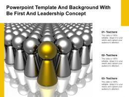 Powerpoint Template And Background With Be First And Leadership Concept