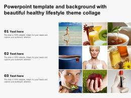 Powerpoint Template And Background With Beautiful Healthy Lifestyle Theme Collage