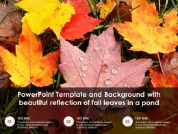 Powerpoint Template And Background With Beautiful Reflection Of Fall Leaves In A Pond