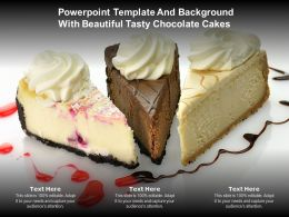 Powerpoint Template And Background With Beautiful Tasty Chocolate Cakes