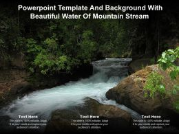 Powerpoint Template And Background With Beautiful Water Of Mountain Stream