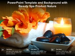 Powerpoint Template And Background With Beauty Spa Product Nature
