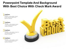 Powerpoint Template And Background With Best Choice With Check Mark Award