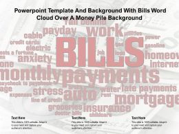 Powerpoint Template And Background With Bills Word Cloud Over A Money Pile
