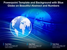 Powerpoint Template And Background With Blue Globe On Beautiful Abstract And Numbers