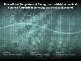 Powerpoint Template And Background With Blue Medical Science Futuristic Technology Abstract