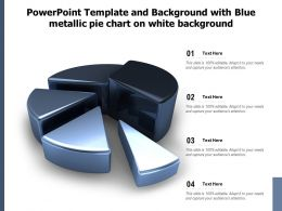 Powerpoint Template And Background With Blue Metallic Pie Chart On White Background